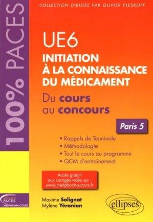 UE 6 : Initiation à la connaissance du médicament - Paris 5-ellipses-9782340009356