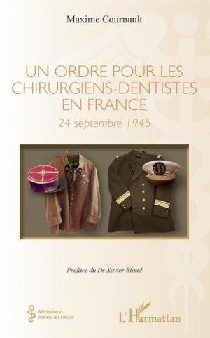 Un ordre pour les chirurgiens-dentistes en France - l'harmattan - 9782343160788
