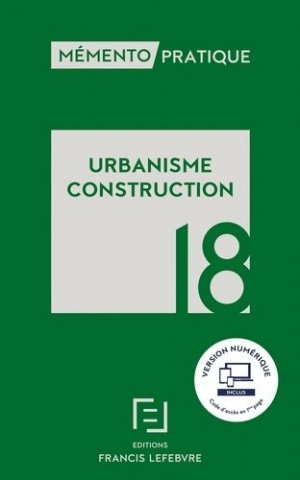 Urbanisme Construction  2018-francis lefebvre-9782368933398