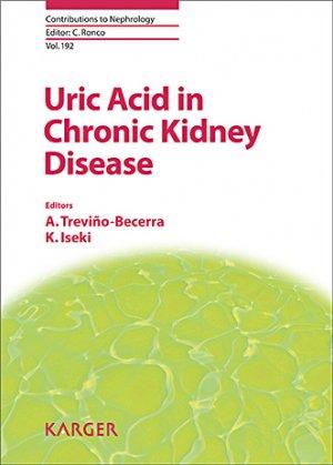 Uric Acid in Chronic Kidney Disease - karger  - 9783318062502