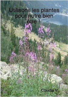 Utilisons les Plantes pour notre bien être ! - lulu - 9781291929584