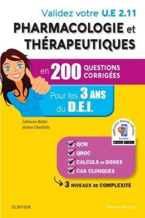 Validez votre UE 2.11 Pharmacologie et thérapeutiques en 200 questions corrigées - elsevier / masson - 9782294756078