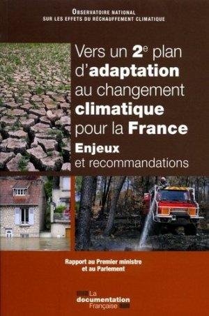 Vers un 2ème plan d'adaptation au changement climatique pour la France-la documentation francaise-9782111454422