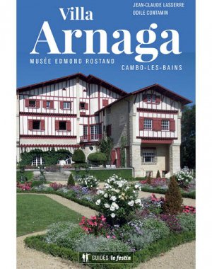 Villa Arnaga : Musée Edmond-Rostand, Cambo-les-Bains-le festin-9782360622092