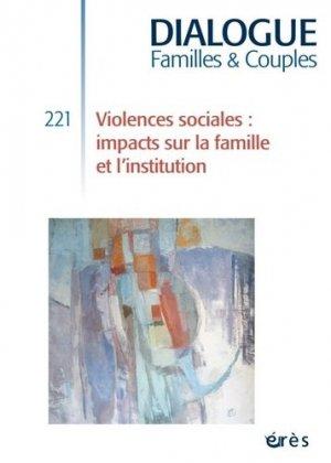 Violences sociales : impacts sur la famille et l'institution-eres-9782749261591