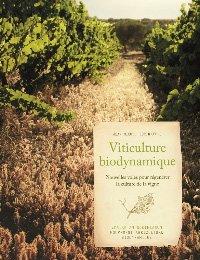 Viticulture biodynamique-mouvement de culture bio-dynamique-9782913927575