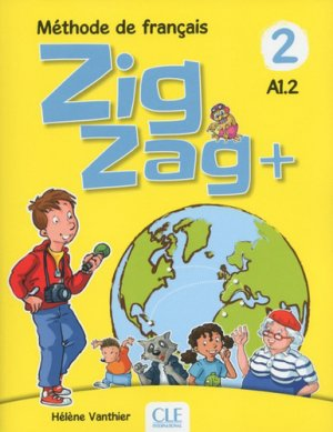ZIGZAG+ A1.2 LIVRE ELEVE  - cle international - 9782090384192