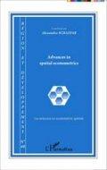 Advances in spatial econometrics / Les avanc�es en �conom�trie spatiale