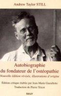 Autobiographie du fondateur de l'ostéopathie