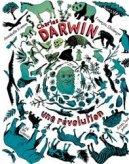 Charles Darwin, une r�volution
