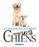 Grande encyclop�die des chiens