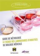 Guide de métrologie à l'usage des laboratoires d'analyses de biologie médicale