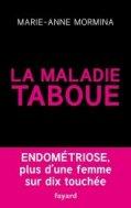 La maladie taboue : endom�triose