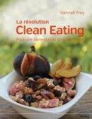 La r�volution Clean Eating
