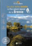 Les Plus Belles Balades du Parc naturel r�gional de la Brenne