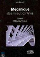 M�canique des milieux continus - tome 3 : Milieux curvilignes
