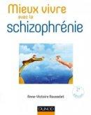 Mieux vivre avec la schizophrénie avec les thérapies comportementales et cognitives