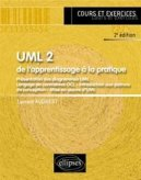 UML 2 de l'apprentissage � la pratique