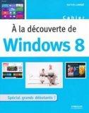 À la découverte de Windows 8