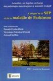 A propos de la SEP et de la maladie de Parkinson