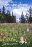 À la rencontre des orchidées sauvages de Rhône-Alpes