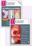 ABONNEMENT ETUDIANT : Revue Titane Numéro 1 en implantologie