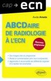 ABCDaire de radiologie à l'ECN