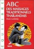 Abc des massages traditionnels Thaîlandais