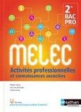 Activités professionnelles et connaissances associées 2e Bac pro MELEC
