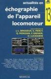 Actualités en échographie de l'appareil locomoteur - Tome 13