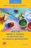 Additifs et auxiliaires de fabrication dans les industries agroalimentaires
