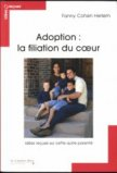 Adoption : Filiation du coeur