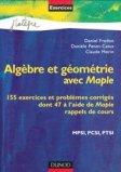 Algèbre et géométrie avec Maple MPSI, PCSI, PTSI