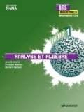 Analyse et alg�bre Tome 1