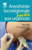 Anesthésie locorégionale aux urgences