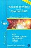 Annales Corrigées MP - Concours 2012 X-ENS / Mines / Ponts / Centrale / Supélec / CCP