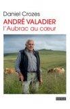 André Valadier - L'Aubrac au coeur