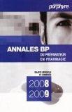 Annales BP du préparateur en pharmacie 2008-2009