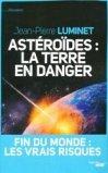 Ast�ro�des : la Terre en danger
