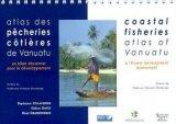 Atlas des pêcheries côtières de Vanuatu Un bilan décennal pour le développement