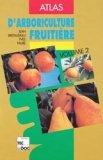 Atlas d'arboriculture fruitière Volume 2