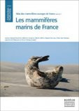 Atlas des Mammifères Sauvages de France, Volume 1: Mammifères Marins