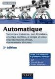 Automatique -3e ed. Systèmes linéaires, non linéaires - Cours et exercices corrigés