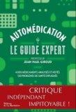 Automédication - Le guide expert