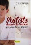 Autiste depuis le vaccin