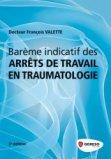 Barême indicatif des arrêts de travail en traumatologie