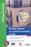 Bardage rapporté sur ossature secondaire en bois Mise en oeuvre sur murs en béton banché ou en maçonnerie d'éléments