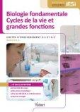 Biologie fondamentale et Cycles de la vie et grandes fonctions