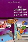 Bien organiser son cabinet dentaire