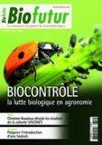 Biocontrôle, la lutte biologique en agronomie